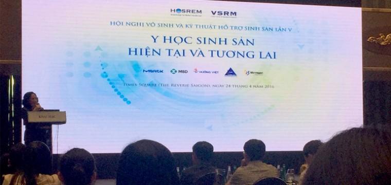 """Hội nghị vô sinh và kỹ thuật hỗ trợ sinh sản lần V chủ đề """"Y học sinh sản: hiện tại và tương lai"""""""
